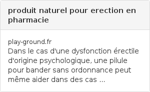 produit naturel pour erection en pharmacie